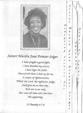 Mardra Jean Pointer-Stiger was the mother of Leviticus S. Pointer (6th Generation)